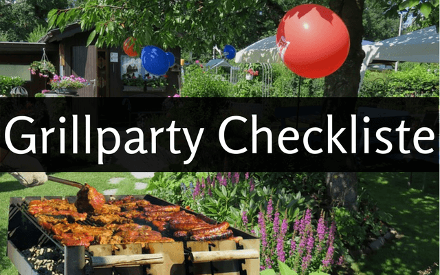 Die ultimative Grillparty Checkliste